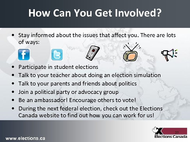 How Can You Get Involved? • Stay informed about the issues that affect you.