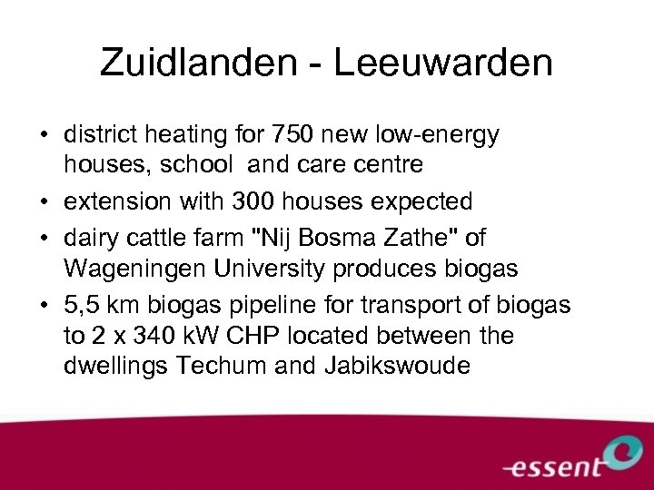 Zuidlanden - Leeuwarden • district heating for 750 new low-energy houses, school and care