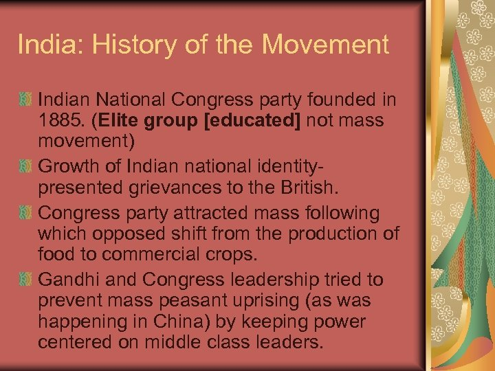 India: History of the Movement Indian National Congress party founded in 1885. (Elite group