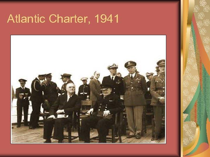 Atlantic Charter, 1941