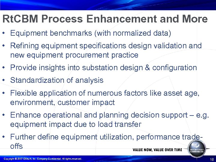 Rt. CBM Process Enhancement and More • Equipment benchmarks (with normalized data) • Refining