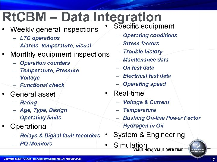 Rt. CBM – Data Integration • Weekly general inspections • Specific equipment – LTC