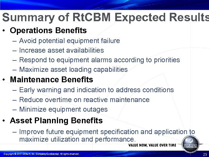 Summary of Rt. CBM Expected Results • Operations Benefits – – Avoid potential equipment