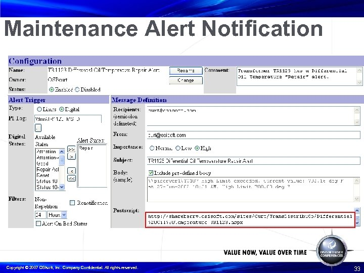 Maintenance Alert Notification Copyright © 2007 OSIsoft, Inc. Company Confidential. All rights reserved. 33
