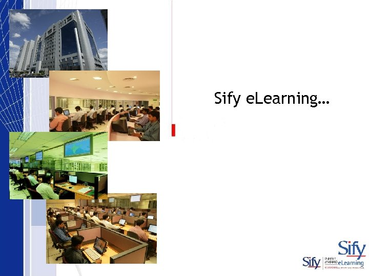 Sify e. Learning…
