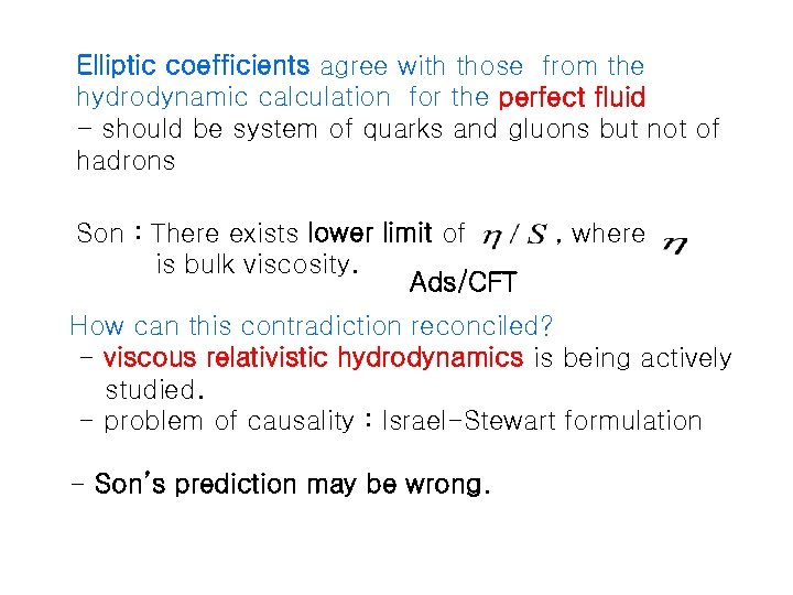 Elliptic coefficients agree with those from the hydrodynamic calculation for the perfect fluid -