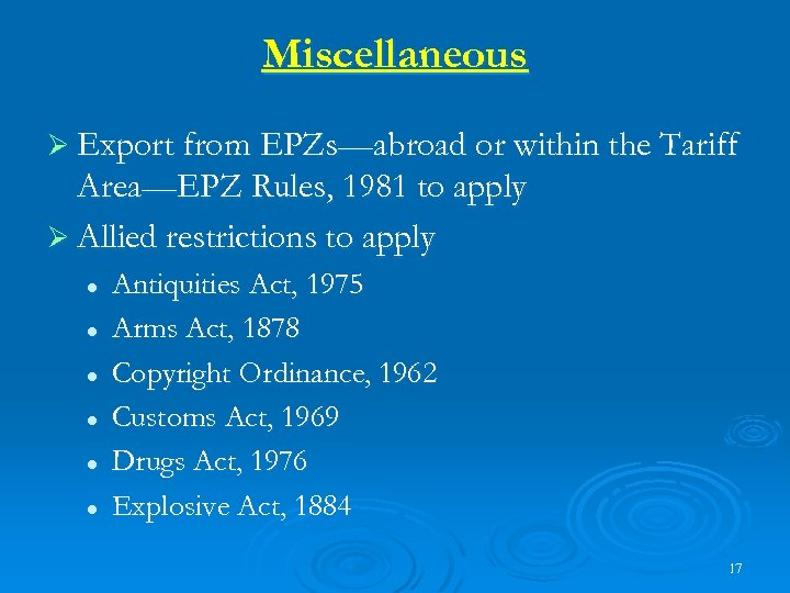 Miscellaneous Ø Export from EPZs—abroad or within the Tariff Area—EPZ Rules, 1981 to apply