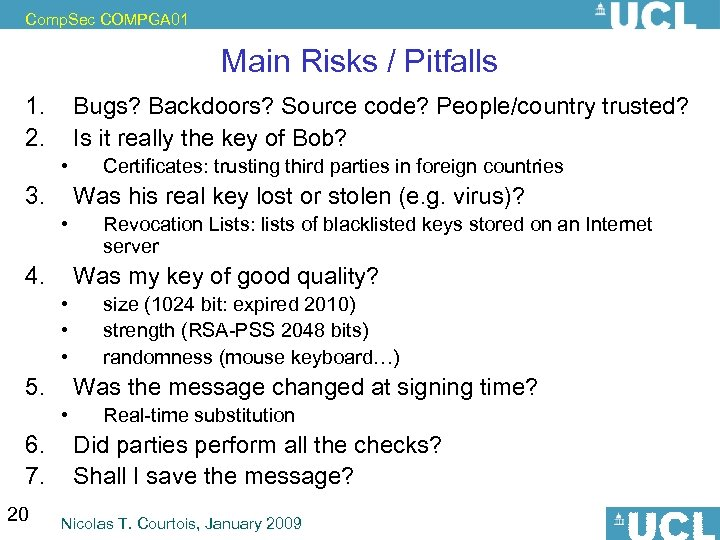 Comp. Sec COMPGA 01 Main Risks / Pitfalls 1. 2. 3. 4. 5. 6.