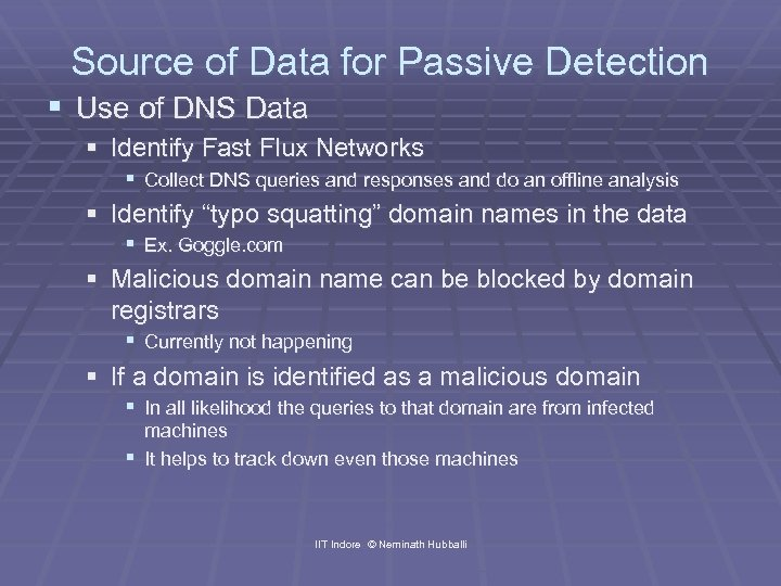Source of Data for Passive Detection § Use of DNS Data § Identify Fast
