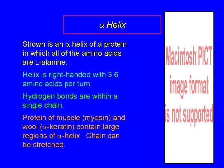 a Helix Shown is an a helix of a protein in which all of