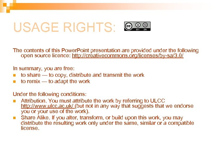 USAGE RIGHTS: The contents of this Power. Point presentation are provided under the following