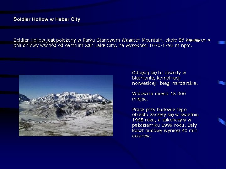 Soldier Hollow w Heber City « 1/1 Soldier Hollow jest położony w Parku Stanowym