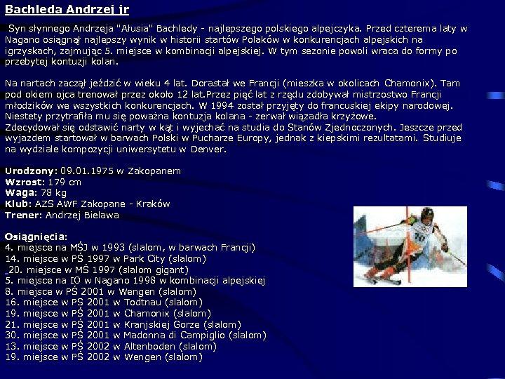 Bachleda Andrzej jr Syn słynnego Andrzeja