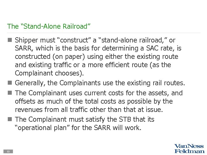 "The ""Stand-Alone Railroad"" n Shipper must ""construct"" a ""stand-alone railroad, "" or SARR, which"