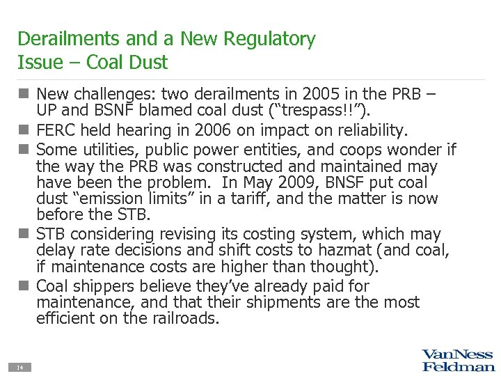 Derailments and a New Regulatory Issue – Coal Dust n New challenges: two derailments