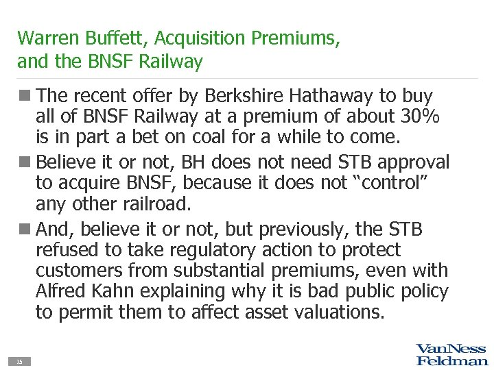 Warren Buffett, Acquisition Premiums, and the BNSF Railway n The recent offer by Berkshire