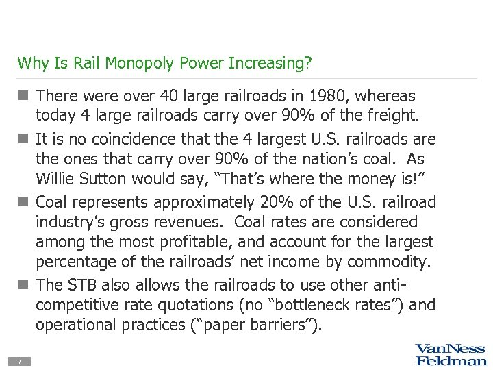 Why Is Rail Monopoly Power Increasing? n There were over 40 large railroads in