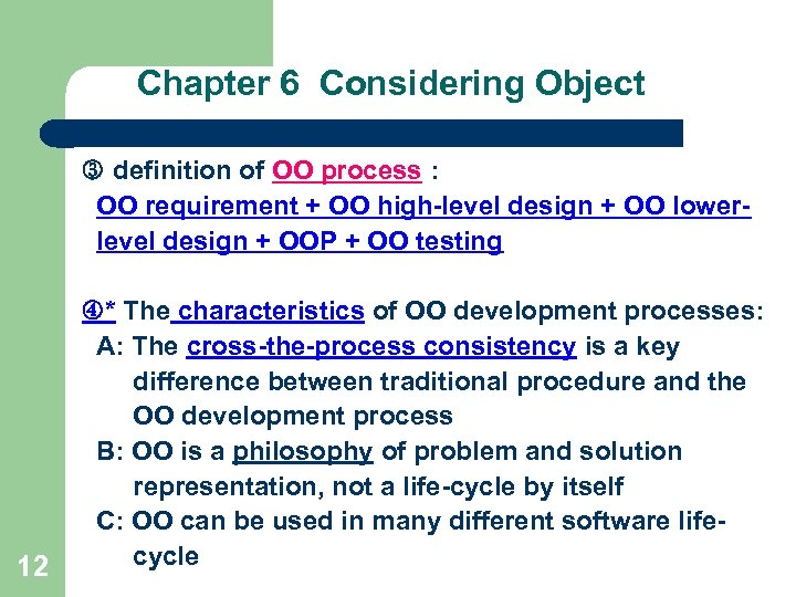 Chapter 6 Considering Object definition of OO process : OO requirement + OO high-level