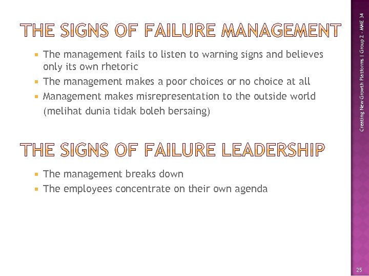Creating New Growth Platforms | Group 2 - MME 34 The management fails to