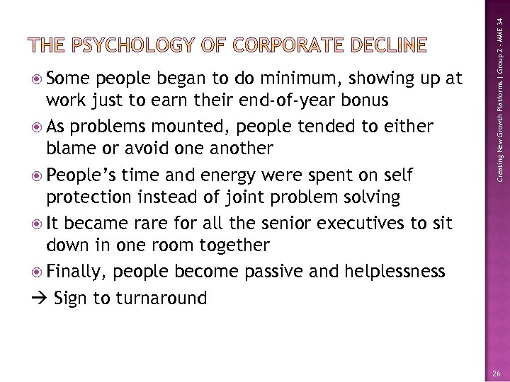 people began to do minimum, showing up at work just to earn their end-of-year