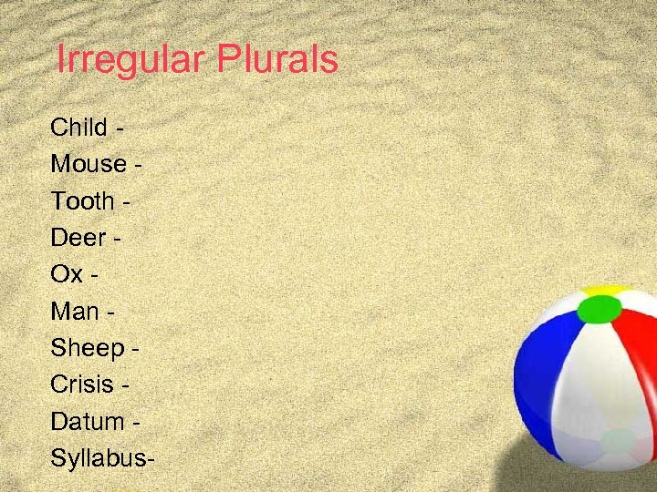 Irregular Plurals Child Mouse Tooth Deer Ox Man Sheep Crisis Datum Syllabus-