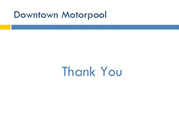 Downtown Motorpool Thank You