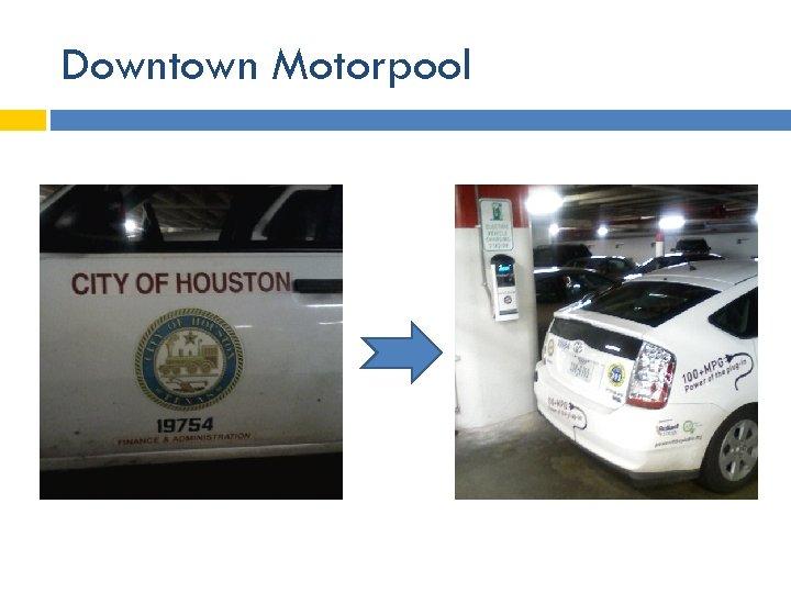 Downtown Motorpool