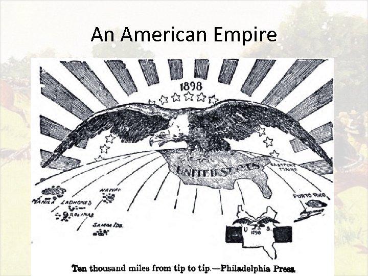 An American Empire