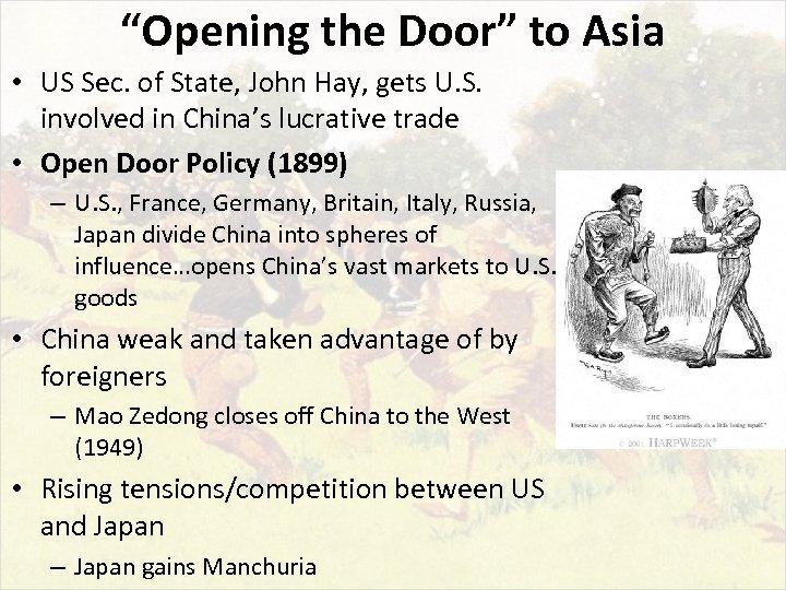 """Opening the Door"" to Asia • US Sec. of State, John Hay, gets U."