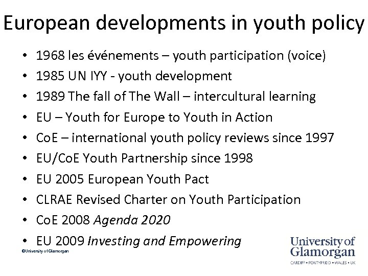 European developments in youth policy • • • 1968 les événements – youth participation
