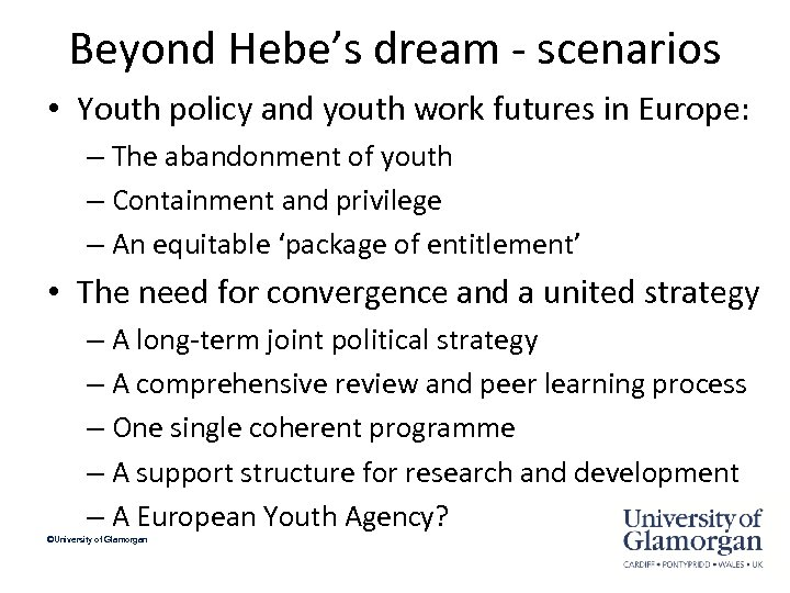 Beyond Hebe's dream - scenarios • Youth policy and youth work futures in Europe:
