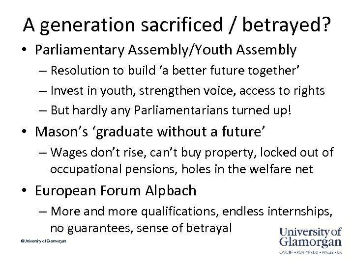 A generation sacrificed / betrayed? • Parliamentary Assembly/Youth Assembly – Resolution to build 'a