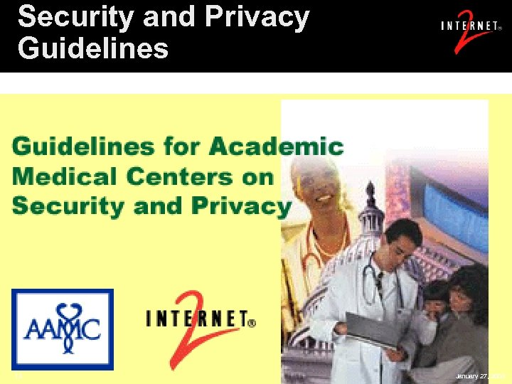 Security and Privacy Guidelines 13 January 27, 2003