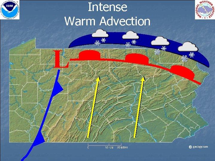 Intense Warm Advection L
