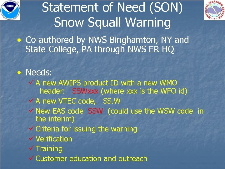 Statement of Need (SON) Snow Squall Warning • Co-authored by NWS Binghamton, NY and