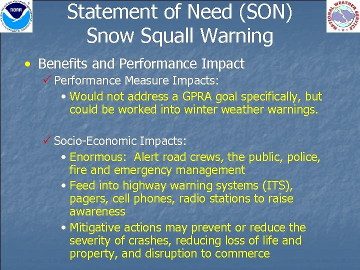 Statement of Need (SON) Snow Squall Warning • Benefits and Performance Impact P Performance