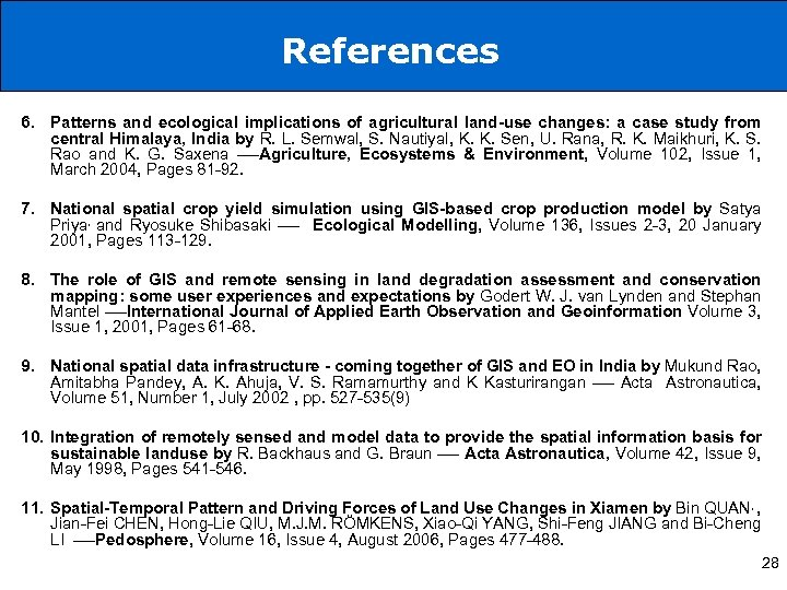 References 6. Patterns and ecological implications of agricultural land-use changes: a case study from