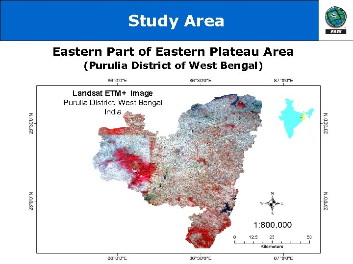Study Area Eastern Part of Eastern Plateau Area (Purulia District of West Bengal) Landsat