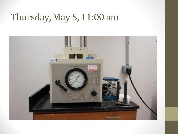 Thursday, May 5, 11: 00 am