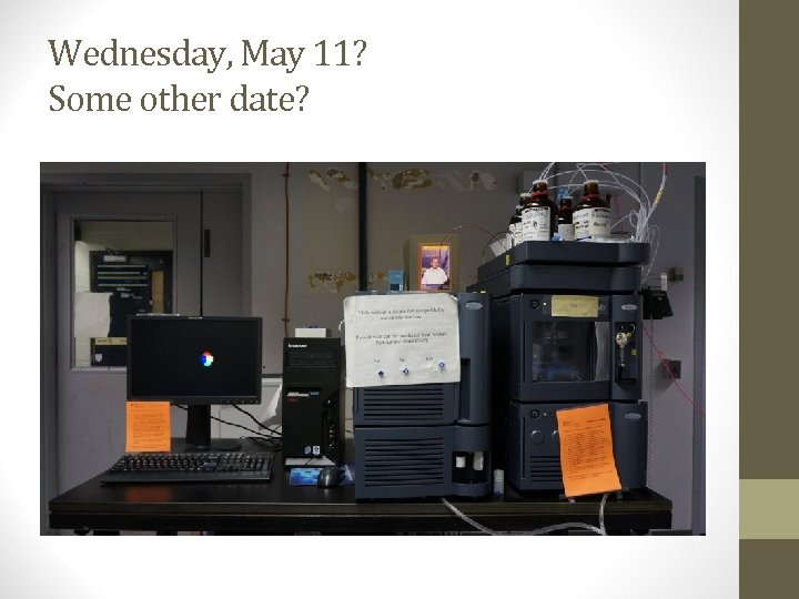 Wednesday, May 11? Some other date?