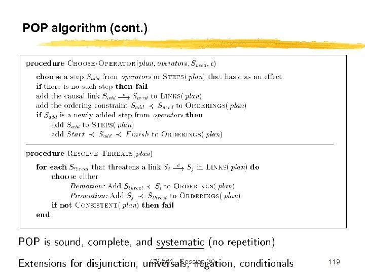 POP algorithm (cont. ) CS 561, Session 30 119
