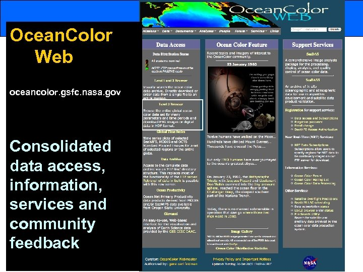Ocean. Color Web oceancolor. gsfc. nasa. gov Consolidated data access, information, services and community