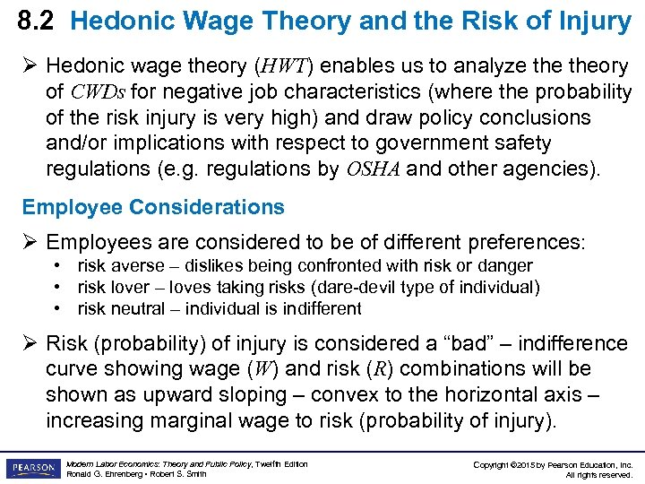 8. 2 Hedonic Wage Theory and the Risk of Injury Ø Hedonic wage theory