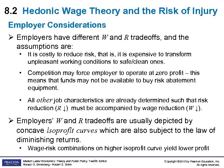 8. 2 Hedonic Wage Theory and the Risk of Injury Employer Considerations Ø Employers