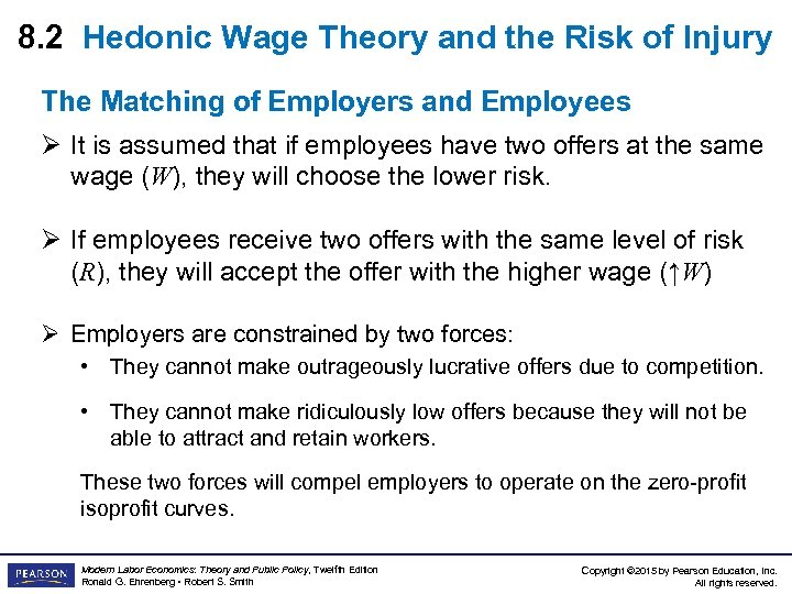 8. 2 Hedonic Wage Theory and the Risk of Injury The Matching of Employers