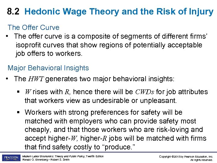 8. 2 Hedonic Wage Theory and the Risk of Injury The Offer Curve •