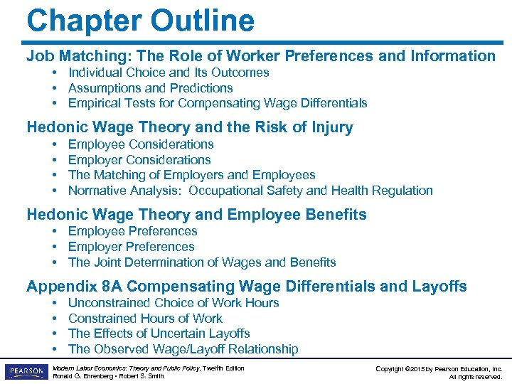 Chapter Outline Job Matching: The Role of Worker Preferences and Information • Individual Choice