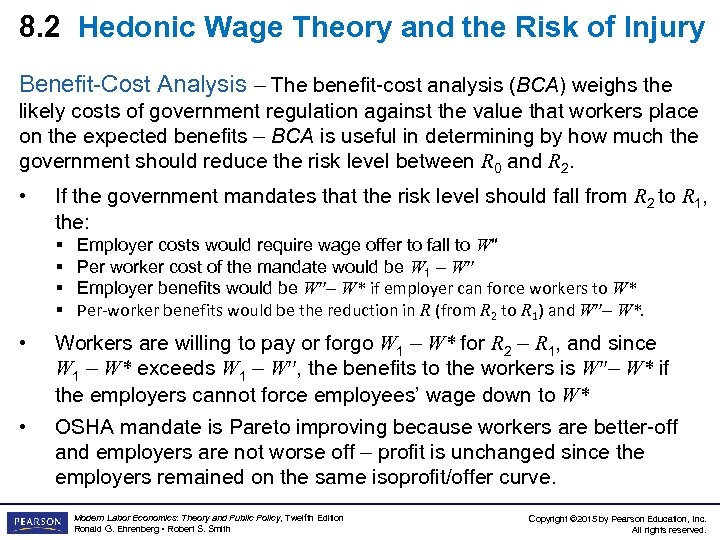 8. 2 Hedonic Wage Theory and the Risk of Injury Benefit-Cost Analysis – The
