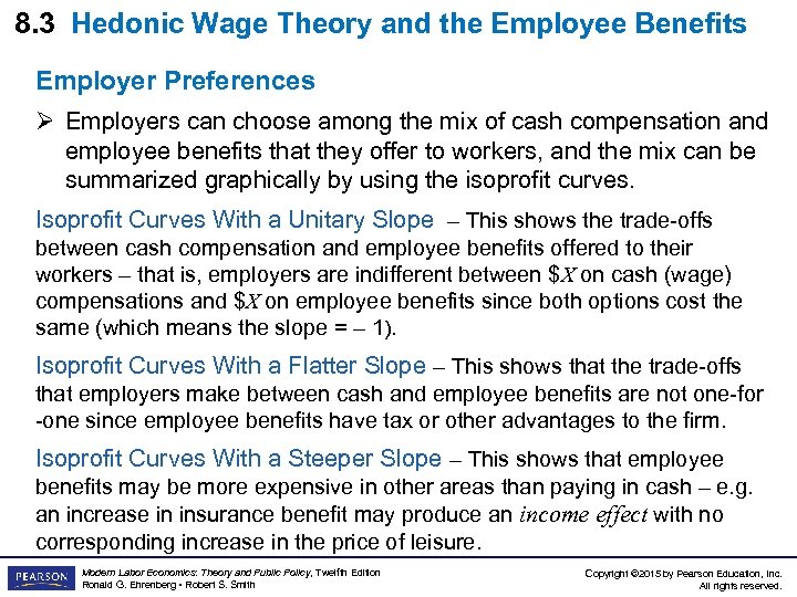 8. 3 Hedonic Wage Theory and the Employee Benefits Employer Preferences Ø Employers can