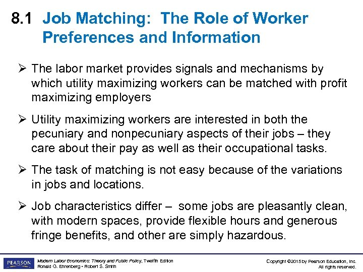 8. 1 Job Matching: The Role of Worker Preferences and Information Ø The labor